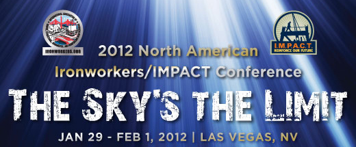 2012 North American Iron Workers/IMPACT-Labor Management Conference