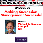 GROWING A BUSINESS - Making Succession E20 Management Successful SEP 2016